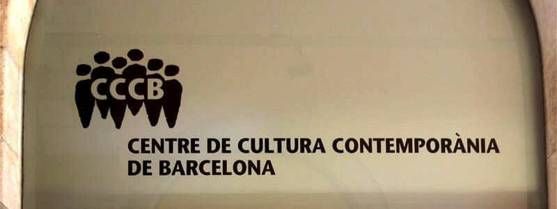 CCCB - Centre Culture Contemporary Barcelona